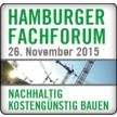 Nachhaltig kostengünstig Bauen - HAMBURGER FACHFORUM 2015