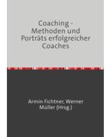 Coaching - Methoden und Porträts erfolgreicher Coaches