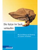 """Buchcover """"Die Katze im Sack verkaufen"""", Bernhard Kuntz"""