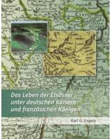 Buchcover: Das Leben der Elsässer unter deutschen Kaisern und französischen Königen