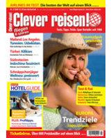 """""""Clever reisen!"""" (ab sofort am Kiosk, 5,10 Euro)"""