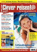 Clever reisen! 1/08 ab sofort am Kiosk! Extra: Airlineguide
