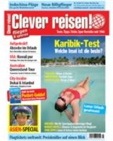 Die aktuelle Ausgabe Clever reisen! 4-09 ab sofort am Kiosk