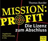 Mission Profit - Das Hörbuch