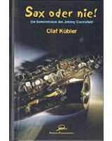 Olaf Kübler - Sax oder Nie