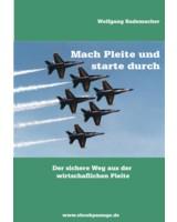 Mach pleite und starte durch _ Wolfgang Rademacher