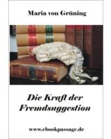Die Kraft der Fremdsuggestion_Wolfgang Rademacher
