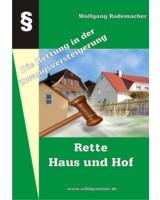 Rette Haus und Hof