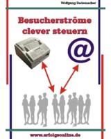 Besucherströme clever steuern-Wolfgang Rademacher
