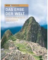 """Cover """"Das Erbe der Welt"""", Band 1: Südamerika"""