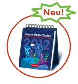 Der 1. Infografik-Kalender Deutschlands: Unsere Welt in Zahlen 2012 von Harenberg