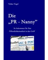 Erfolg mit PR: Volker Vogel zeigt wie´s geht