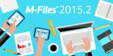 M-Files Release 2015.2 bietet erweiterte Funktionen für Collaboration via File Sharing