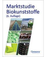 Ceresana-Marktstudie Biokunststoffe (6. Auflage)