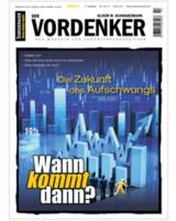 VORDENKER-Magazin - Wann kommt dann? Die Zukunft des Aufschwungs