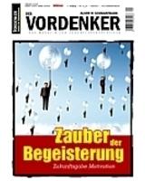 Vordenker-Magazin. Zauber der Begeisterung.