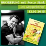 """Buchlesung mit Rocco Stark """"Der Moppelkönig"""""""