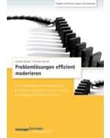 CD-Trainingskonzept: Problemlösungen effizient moderieren von Claudia Bingel, Christian Berndt