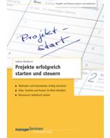 Projekte erfolgreich starten und steurn