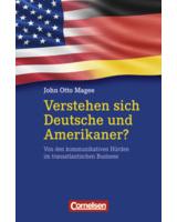 Verstehen sie Deutsche und Amerikaner?, John Otto Magee, Cornelsen Verlag Scriptor