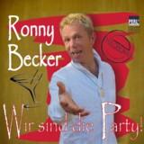 Ronny Becker Wir sind die Party