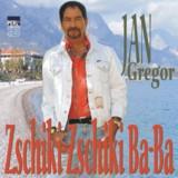 "Jan Gregor ""Zschiki-Zschiki Ba-Ba"""