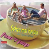 "two4pop  ""Schau mal herein …die Tasse Kaffee"""