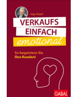 """Ingo Vogel-Buch: """"Verkaufs einfach emotional"""""""