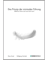 """2. Auflage des Buchs """"Das Prinzip der minimalen Führung: Effektives Führen darf auch leicht sein!"""""""