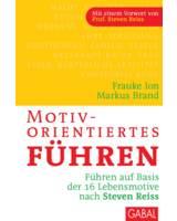 Markus Brand/Frauke Ion: Motivorientiertes Führen