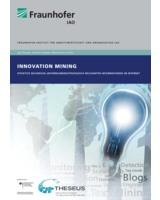 Die neue Studie »Innovation Mining« des Fraunhofer IAO ist erschienen. (Foto: Fraunhofer IAO)