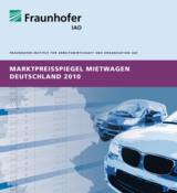 Die Studie »Marktpreisspiegel Mietwagen Deutschland 2010« des Fraunhofer IAO ist erschienen.
