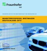 »Marktpreisspiegel Mietwagen Deutschland 2013« des Fraunhofer IAO. © Fraunhofer IAO