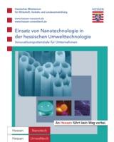 Neue Broschüre zur Nanotechnologie in der hessischen Umwelttechnologie und zu Innovationspotenzialen