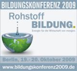Auf der Bildungskonferenz 2009 dreht sich alles um die Bildung.