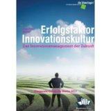 "Studie ""Erfolgsfaktor Innovationskultur"" erschienen"