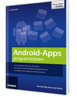 Android-Apps programmieren - Entwickler Fachbuch vom Franzis Verlag