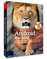 Franzis: Android Hacking - Selbstbestimmung und Schutz für Smartphone