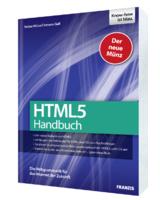 HTML5 – Die Grammatik für das Internet der Zukunft verständlich erklärt