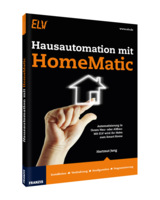 Das intelligente Haus - Hausautomation mit HomeMatic