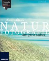 """""""Naturfotografie mal ganz anders"""" - Fotobuch einer fast vergessenen Stilrichtung"""