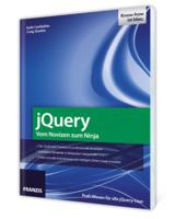 jQuery – Vom Novizen zum Ninja -das neue Webentwickler-Fachbuch vom Franzis Verlag
