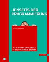 """""""Jenseits der Programmierung – Mit T-Shaping erfolgreich in die IT-Karriere starten"""""""