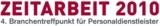 4. Branchentreffpunkt für Personaldienstleister vom 22. bis 24. November 2010 in Köln