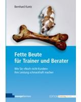 """Bernhard Kuntz: """"Fette Beute für Trainer und Berater"""""""