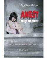 Ein Leben unter asozialer Gewalt, von Dorthe Ahlers
