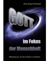 """Hans-Jürgen Ferdinand, """"Gott - im Fokus der Menschheit"""""""
