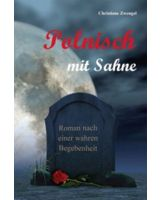 """Christiane Zwengel, """"Polnisch mit Sahne"""""""