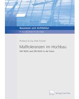 """Klarheit in allen Fragen um DIN 18202 / 18203: Die Neue Fachbroschüre """"Maßtoleranzen im Hochbau"""""""