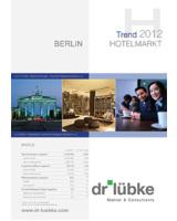 Entwicklung des Berliner Hotelmarkts H1 2012 und Gesamtjahresprognose